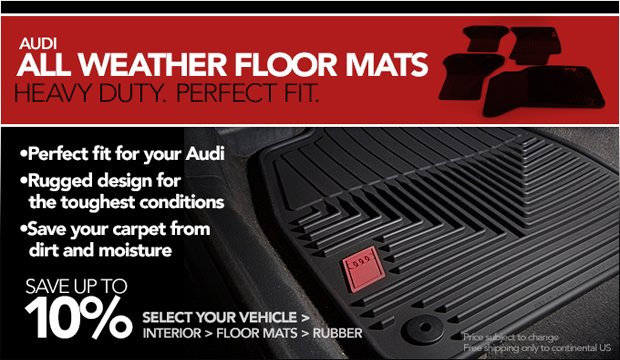 All Weather Floor Mats for Audi - Save 10%