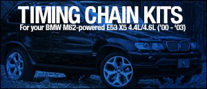 M62-powered BMW E53 X5 Timing Chain Kits
