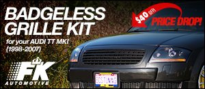 Audi TT MKI FK Badgeless Grille Kit