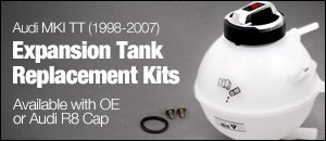 Audi MKI TT Expansion Tank Replacement Kits