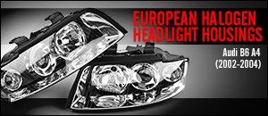 Audi B6 A4 Euro-Look Halogen Headlight Housings