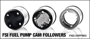 FSI Fuel Pump Cam Followers - Be Aware!