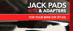 Jack Pads, Kits,  Adapters - BMW E39 (97-03)