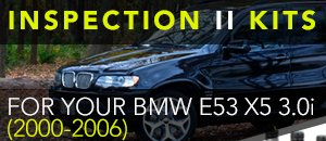 BMW E53 X5 3.0i Inspection II Kits