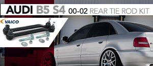 Audi B5 S4 Rear Tire Rod Kit