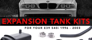 BMW E39 540i Expansion Tank Kits