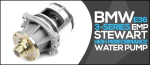 BMW E36 3-Series EMP High Performance Water Pump