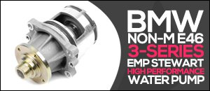 BMW E46 non-M 3-Series EMP High Performance Water Pump
